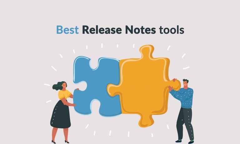 Best Release notes tools you need to know about