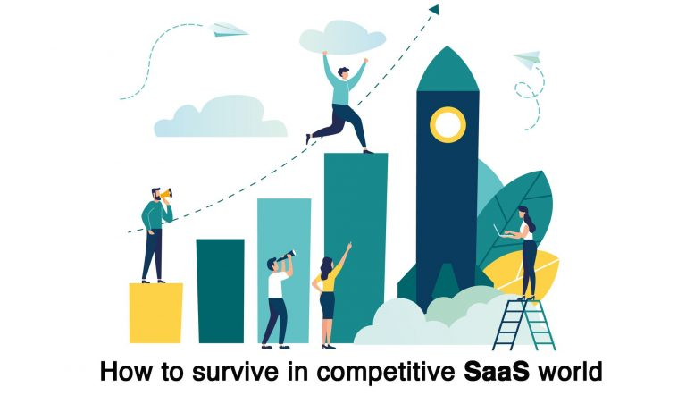 How to survive in competitive SaaS world and grow professionally