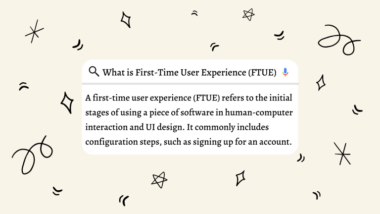 First-Time User Experience (FTUE): 5 Best Practices to Improve It and Why It Is Essential for an Efficient Onboarding