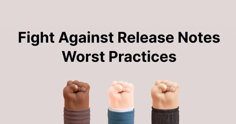 Why Are Your Release Notes Not Being Read? Fight Against 5 Release Notes Worst Practices